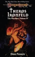 Theros Ironfeld - The Warriors, Book 4 ebook by Don Perrin
