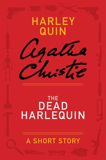 The Dead Harlequin ebook by Agatha Christie