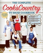 The Complete Cook's Country TV Show Cookbook Season 9 ebook by Cook's Country