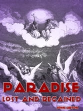 Paradise Lost Paradise Regained ebook by John Milton
