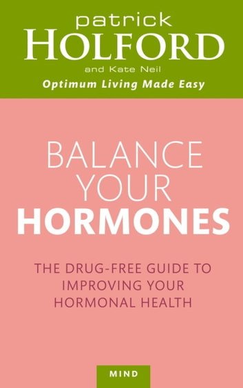 Balance your hormones ebook by patrick holford 9781405522069 balance your hormones the simple drug free way to solve womens health problems ebook fandeluxe Document