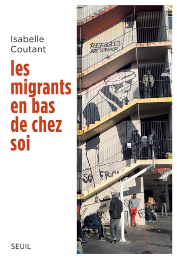 Les migrants en bas de chez soi ebook by Isabelle Coutant
