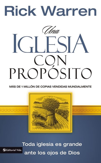 Una Iglesia con propósito ebook by Rick Warren