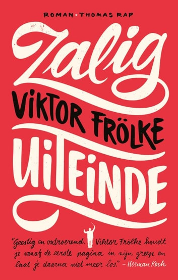 Zalig uiteinde ebook by Victor Frölke