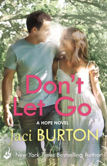 Don't Let Go: Hope Book 6 ebook by Jaci Burton