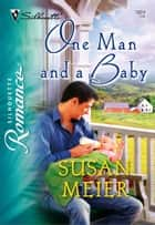 One Man and a Baby ebook by Susan Meier