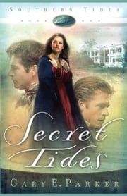Secret Tides ebook by Gary E. Parker