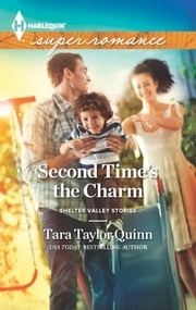 Second Time's the Charm - A Single Dad Romance eBook by Tara Taylor Quinn