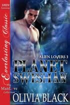 Planet Sweshan ebook by Olivia Black