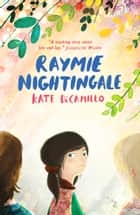 Raymie Nightingale ebook by Kate DiCamillo