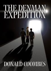 The Denman Expedition ebook by Coombes,Donald