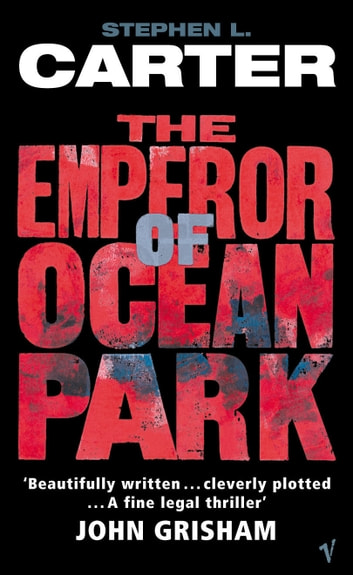 The Emperor Of Ocean Park ebook by Stephen L Carter