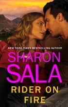 Rider on Fire ekitaplar by Sharon Sala