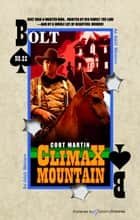 Climax Mountain ebook by Cort Martin, Jory Sherman