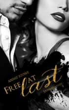Free at last - Sammelband ebook by Annie Stone