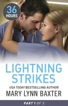 Lightning Strikes Part One ebook by Mary Lynn Baxter
