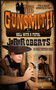 Hell with a Pistol ebook by J.R. Roberts