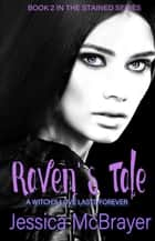 Raven's Tale - Stained Series Book 2 ebook by