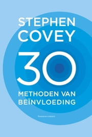 30 methoden van beinvloeding ebook by Stephen R. Covey, Vanja Walsmit
