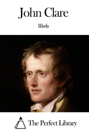 Works of John Clare ebook by John Clare