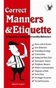 Correct Manners & Etiquette ebook by Seema Gupta