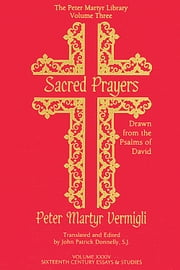 Sacred Prayers Drawn from the Psalms of David ebook by John Patrick Donnelly