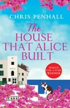 The House That Alice Built ebook by
