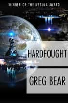 Hardfought ebook by