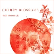 Cherry Blossoms audiobook by Kim Hooper