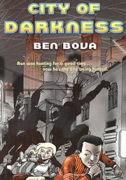 City of Darkness ebook by Ben Bova