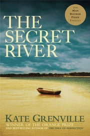 The Secret River ebook by Kate Grenville