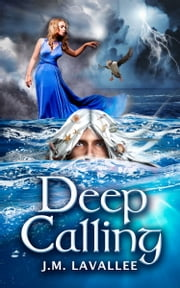 Deep Calling ebook by J.M. Lavallee