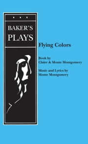 Flying Colors ebook by Monte Montgomery,Claire Montgomery