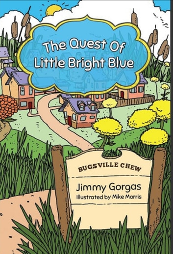 The Quest of Little Bright Blue ebook by Jimmy Gorgas