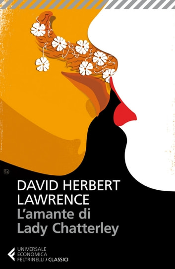 L'amante di Lady Chatterley ebook by David Herbert Lawrence,Silvia Rota Sperti