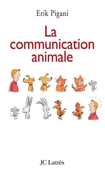 La communication animale ebook by Erik Pigani