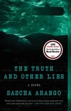 The Truth and Other Lies ebook by Sascha Arango