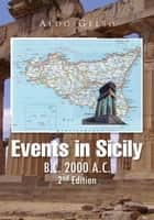 Events in Sicily ebook by Aldo Gelso