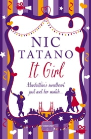 It Girl ebook by Nic Tatano