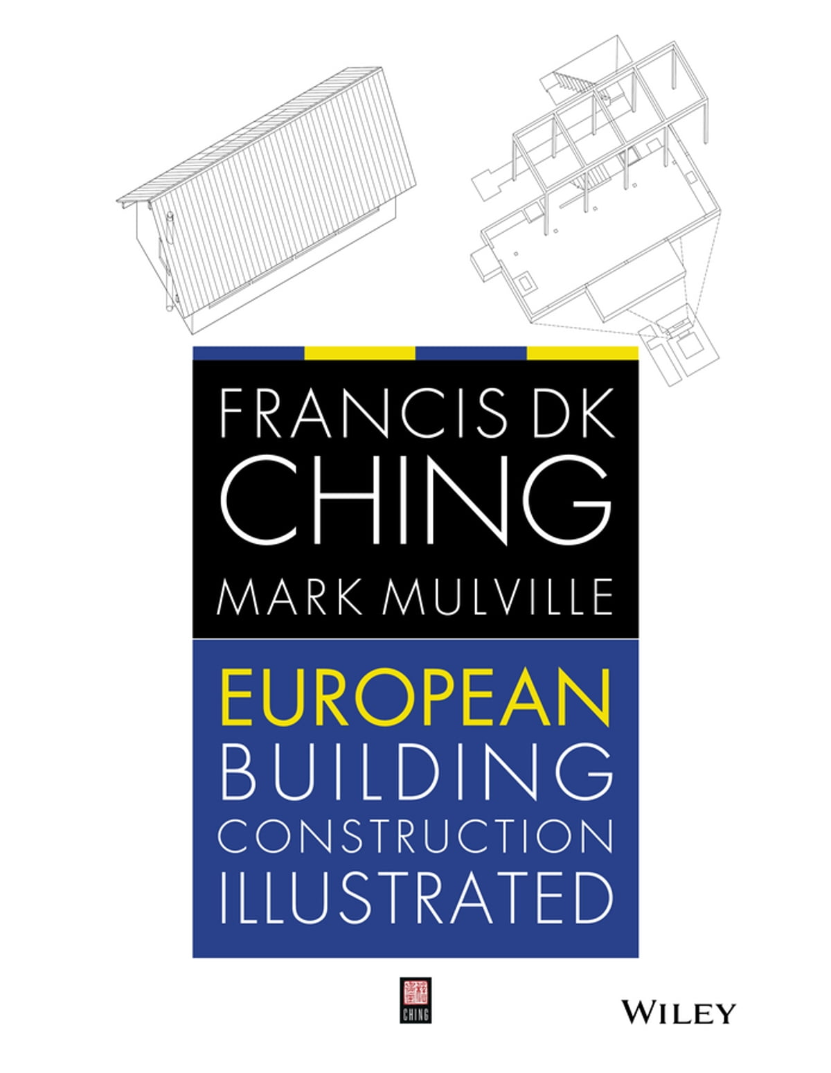 Building codes illustrated ebook by francis d k ching european building construction illustrated ebook by francis d k ching mark mulville fandeluxe Image collections