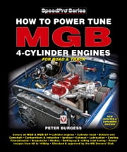 How to Power Tune MGB 4-Cylinder Engines ebook by Peter Burgess