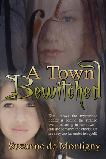 A Town Bewitched ebook by Suzanne de Montigny