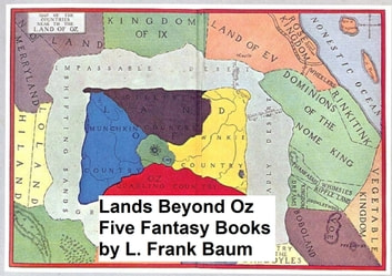 Lands Beyond Oz: Five Fantasy Books ebook by L. Frank Baum