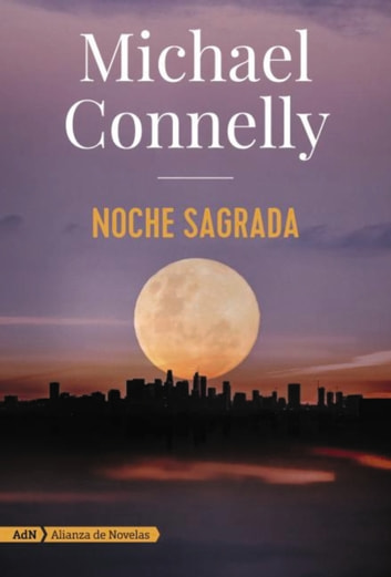 Noche sagrada (AdN) ebook by Michael Connelly