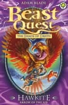Beast Quest: Hawkite, Arrow of the Air - Series 5 Book 2 ebook by Adam Blade