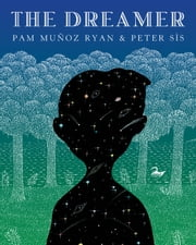 The Dreamer ebook by Pam Munoz Ryan,Peter Sis