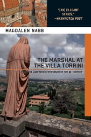 The Marshal at the Villa Torrini ebook by Magdalen Nabb