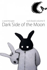 Dark Side of the Moon - (Livro de Rock) ebook by C. Sean McGee