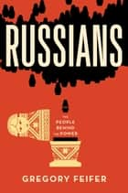 Russians ebook by Gregory Feifer