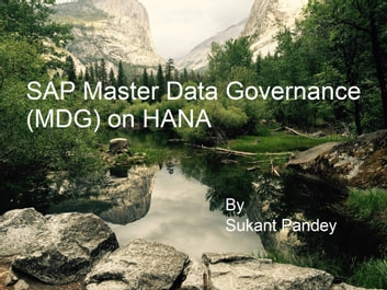 SAP Master Data Governance (MDG) on HANA ebook by Sukant Pandey